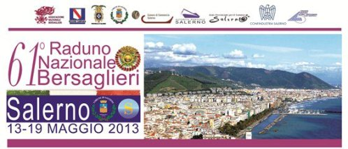 13-19 maggio 2013 61° raduno bersaglieri a salerno
