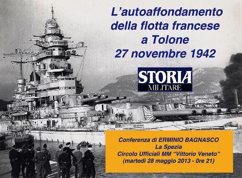 28.5.2013 La Spezia, autoaffondamento della flotta francese - www.lavocedelmarinaio.com