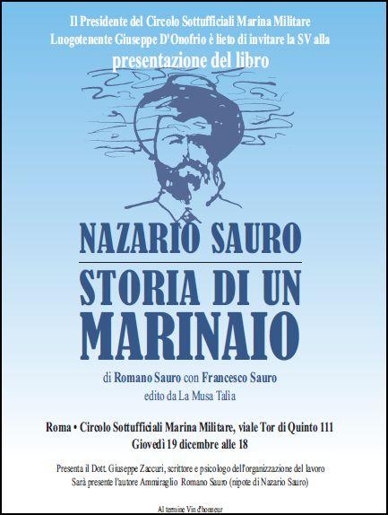 19.12.2013, Nazario Sauro storia di un marinaio - www.lavocedelmarinaio.com
