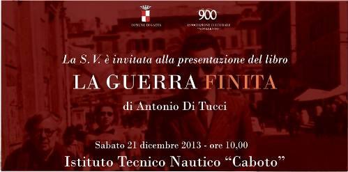 21.12.2013 a Gaeta La guerra finita - www.lavocedelmarinaio.com