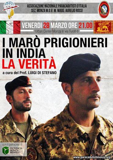 """28.3.2014 a Monza """"I Marò prigionieri in India"""" - www.lavocedelmarinaio.com"""