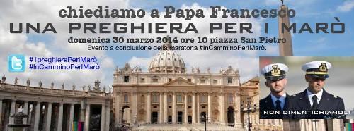 30.3.2014 AL VATICANO UNA PREGHIERA PER I MARO - www.lavocedelmarinaio.com