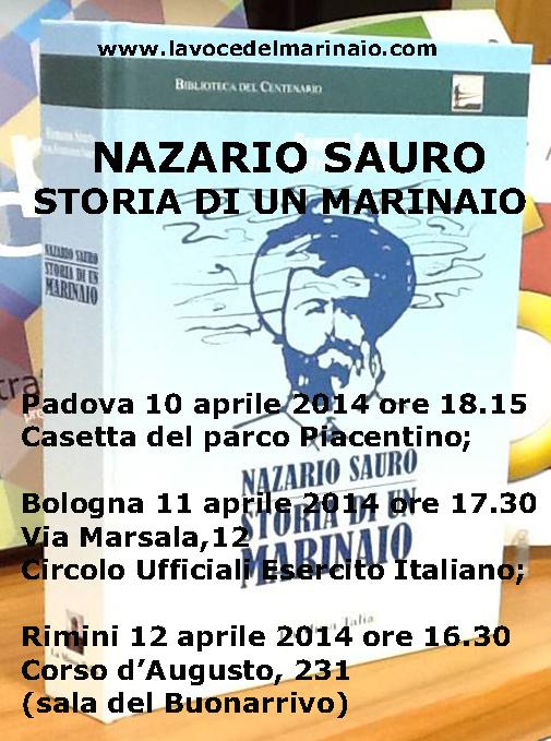 10-12 aprile 2014 - Nazario Sauro storia di un marinaio - www.lavocedelmarinaio.com
