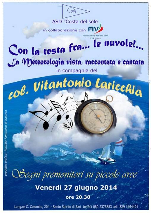 27.6.2014 a Bari con la testa fra le nuvole - www.lavocedelmarinaio.com