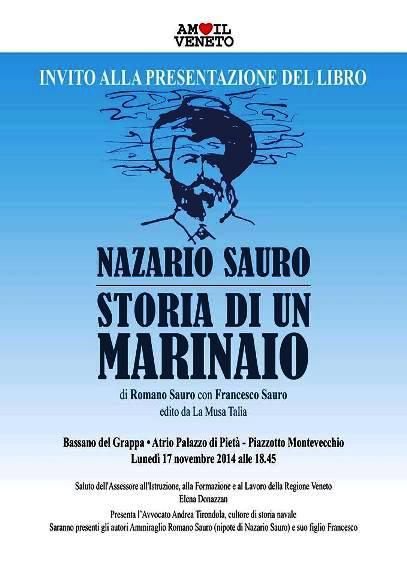 17.11.2014 a Bassano del Grappa Nazario Sauro storia di un marinaio - ww.lavocedelmarinaio.com