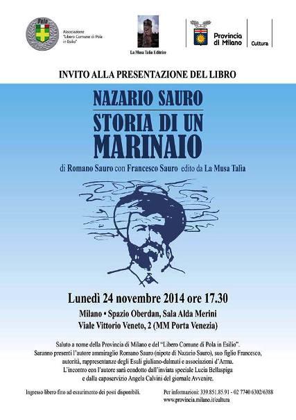 24.11.2014 a Milano presentazione del libro Nazario Sauro Storia di un marinaio - www.lavocedelmarinaio.com