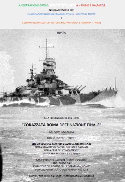21.4.2015 a Trieste presentazione libro Corazzata Roma destinazione finale - www.lavocedelmarinaio.com