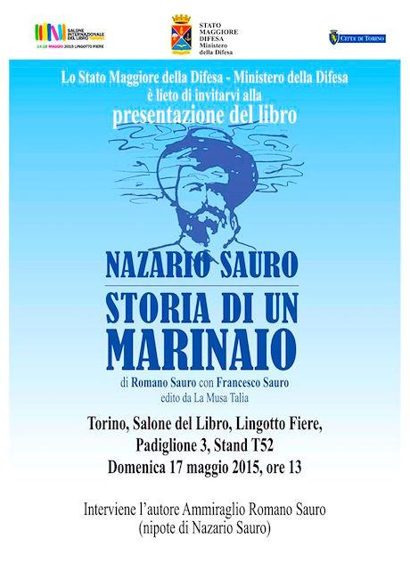 17.5.2015 a Torino Salone del libro presentazione del libro Nazario Sauro Storia di un marinaio - www.lavocedelmarinaio.com
