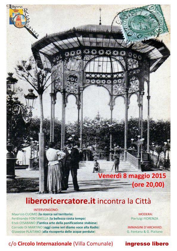 8.5.2015 libero cercatore incontra la città di Castellammare di Stabia - www.lavocedelmarinaio.com