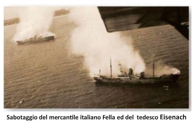 sabotaggio del mercantile italiano Fella e del tedesco Eisenach - www.lavocedelmarinaio.com