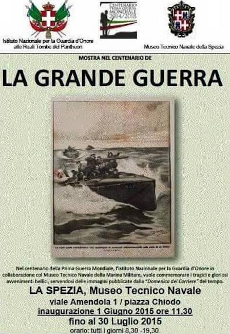 1.6.2015 - 30.7.2015 a La Spezia Mostra su La grande Guerra - www.lavocedelmarinaio.com