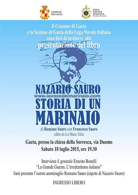 18.7.2015 a Gaeta Nazario Sauto storia di un marinaio - www.lavocedelmarinaio.com