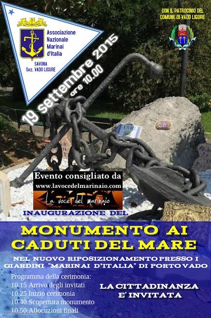 19.9.2015 a Vado Ligure inaugurazione monumento ai caduti del mae - www.lavocedelmarinaio.com