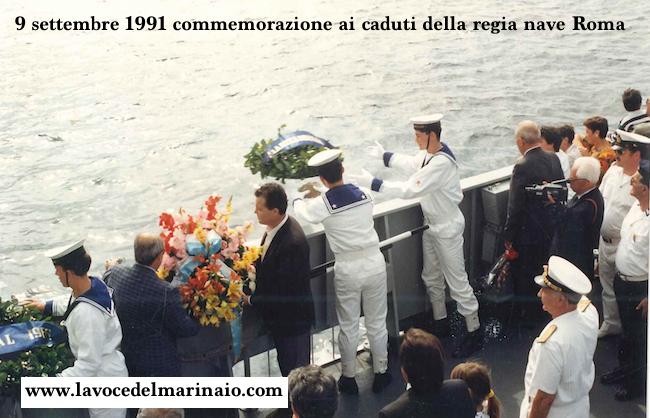 9.9.1991 commemorazione per i caduti della regia nave Roma - www.lavocedelmarinaio.com