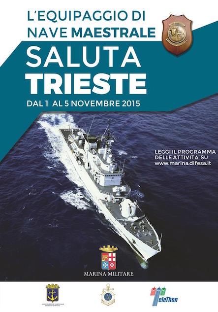 1-5.11.2015 nave maestrale a Trieste - www.lavocedelmarinaio.com