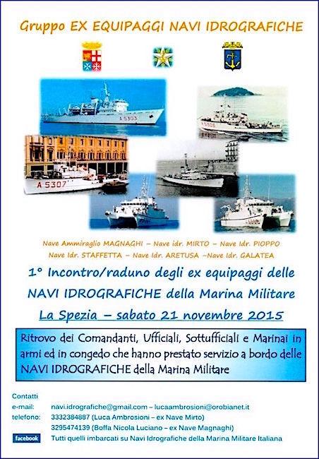21.11.2015 a La Spezia 1° incontro raduno ex equipaggi navi idrografiche della M.M. - www.lavocedelmarinaio.com
