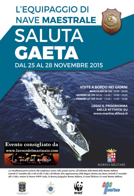 25-28.11.2015 nave maestrale saluta Gaeta - www.lavocedelmarinaio.com