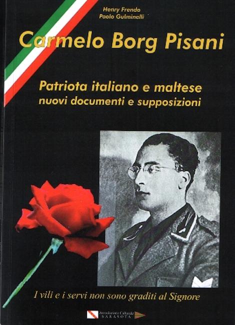 Carmelo Borg Pisani - Nuovi documenti e supposizioni di Henry Frendo e Paolo Gulminelli - Copertina www.lavocedelmarinaio.com - Copia