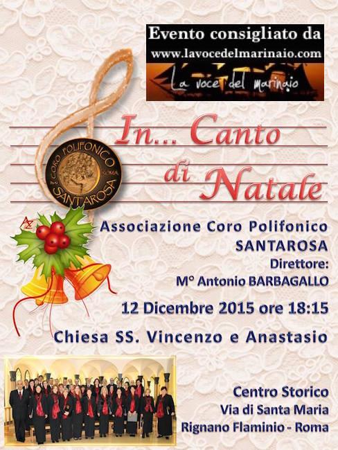 12.12.2015 Coro polifonico santa rosa a Rignano Flaminio Roma - www.lavocedelmarinaio.com