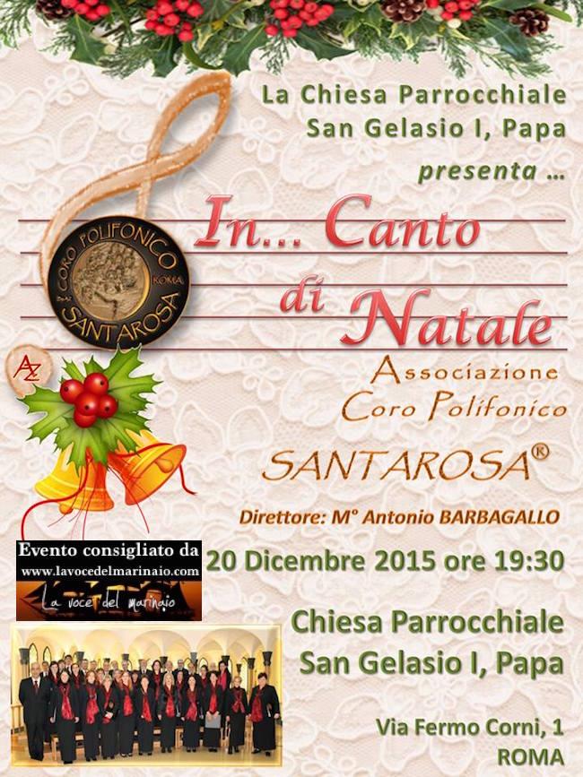 20.12.2015 Coro polifonico santa rosa a Roma - www.lavocedelmarinaio.com