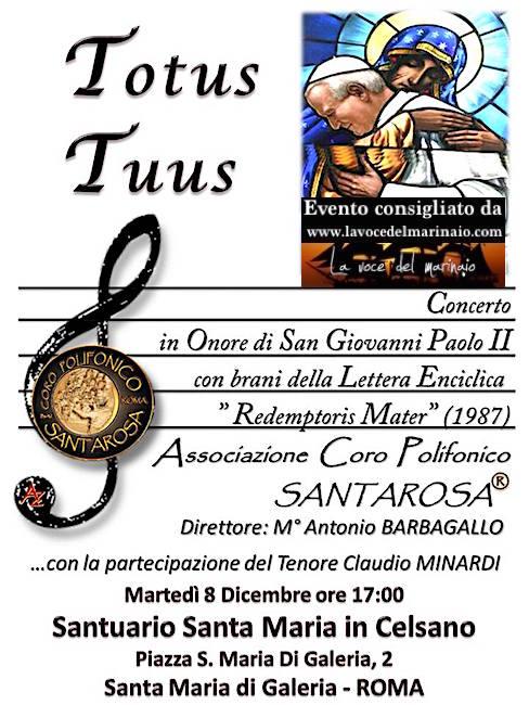 8.12.2015 Totus Tuus Coro polifonico santa rosa a Roma - www.lavocedelmarinaio.com