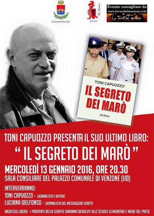 13.1.2016 a Venzone (UD) Toni capuozzo il segreto dei marò - www.lavocedelmarinaio.com