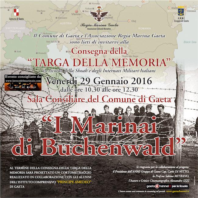 29.1.2016 a Gaeta I Marinai di Buchenwald - www.lavocedelmarinaio.com