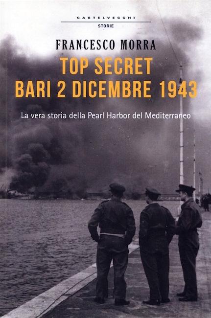Copertina Top Secret Bari 2 dicembre 1943 - copia - www.lavocedelmarinaio.com