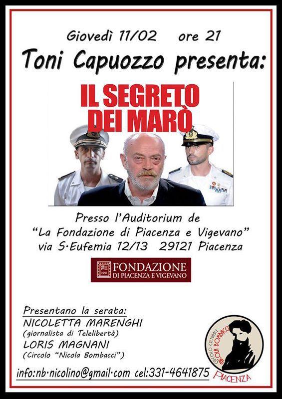 11.2.2012 a Piacenza toni capuozzo presenta il segreto dei marò - www.lavocedelmarinaio.com