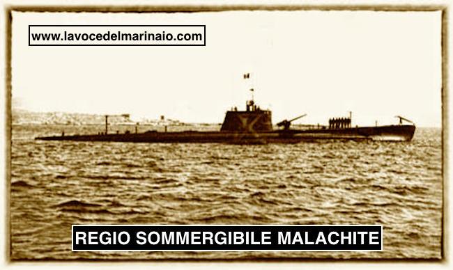 Regio sommergibile Malachite - www.lavocedelmarinai.com