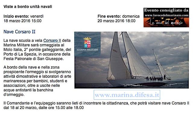 18-20.3.2016 a La Spezia visite al pubblico su nave Corsaro II - www.lavocedelmarinaio.com