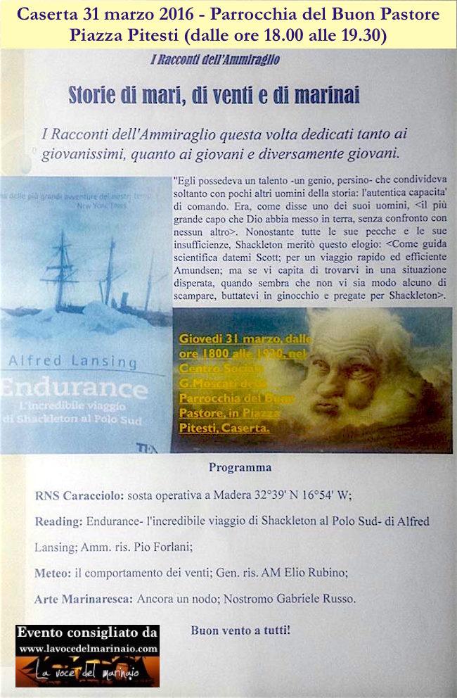 31.3.2016 a Caserta i racconti dell'ammiraglio - www.lavocedelmarinaio.com