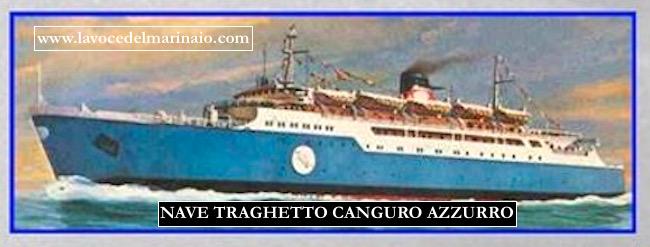 Nave traghetto Canguro Azzurro - www.lavocedelmarinaio.com