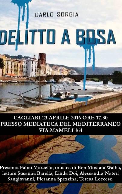 23.4.2016 a Cagliari presentazione del libro delitto a Bosa - www.lavocedelmarinaio.com