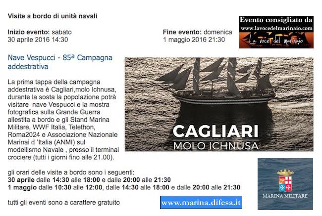 30.4-1.5.2016 a Cagliari sosta nave Vespucci - www.lavocedelmarinaio.com