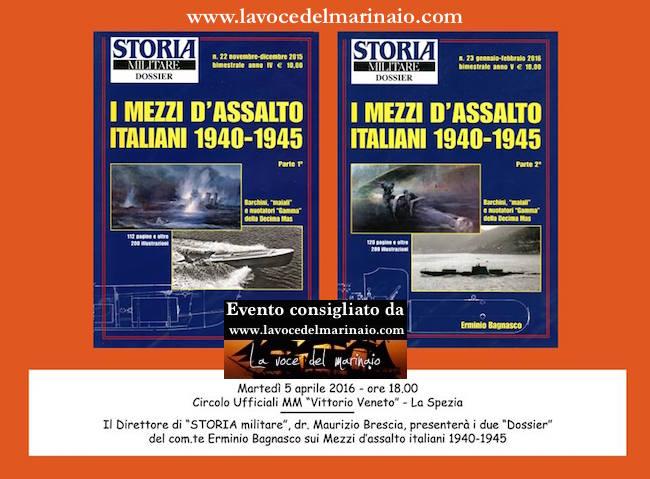5.4.2016 a i mezzi d'assalto italiani 1940-45 - www.lavocedelmarinaio.com