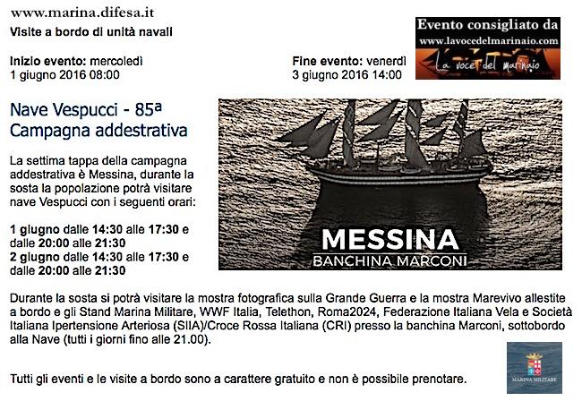 1-3.6.2016 Messina visite al pubblico su nave vespucci  - www.lavocedelmarinaio.com
