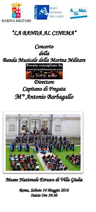 14.5.2016 a Roma esibizione Banda della Marina - www.lavocedelmarinaio.com
