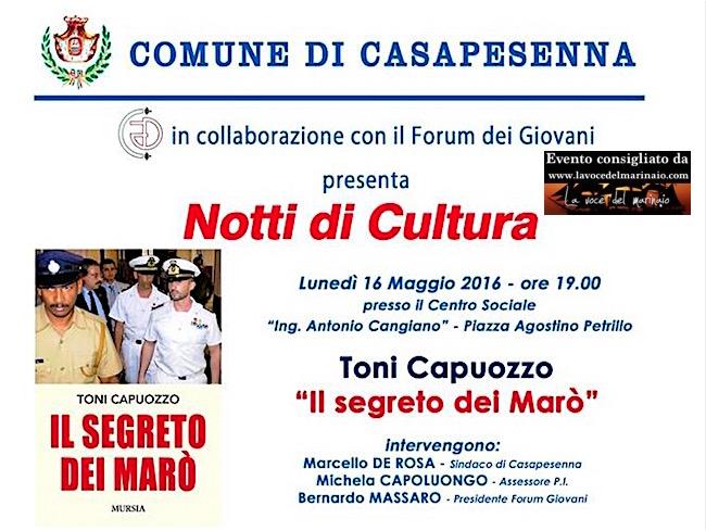 16.5.2015 a Casapesenna presentazione del libro il segreto dei Marò di toni capuozzo - www.lavocedelmarinaio.com