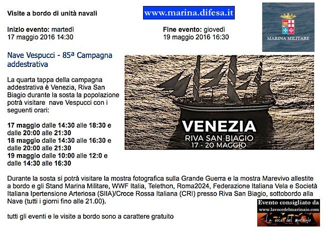 17-20.5.2016 a Venezia visite a ordo di nave Vespucci - www.lavocedelmarinaio.com