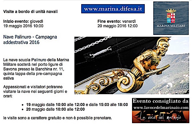 19-20.5.2016 Nave Palinuro a Savona visite a bordo - www.lavocedelmrinaio.com