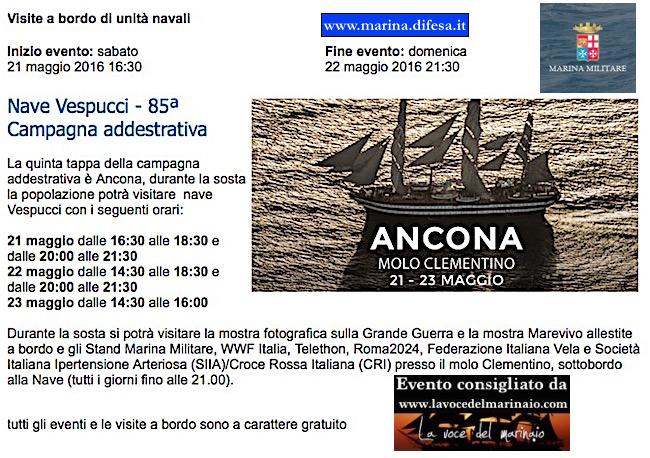 21-24.5.2016 AD ANCONA SOSTA NAVE VESPUCCI - www.lavocedelmarinaio.com