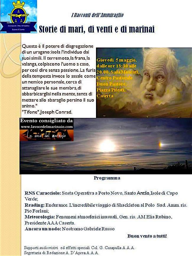 5 maggio 2016 a Caserta i racconti dell'ammiraglio - www.lavocedelmarinaio.com