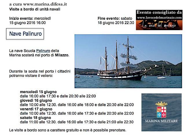 15-18.6.2016 a Milazzo visite al pubblico a bordo di nave Palinuro - www.lavocedelmarinaio.com