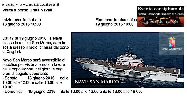 18-19.6.2016 a Cagliari visite al pubblico a bordo di nave San Marco - www.lavocedelmarinaio.com
