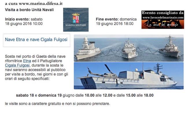 18-19.6.2016 a Gaeta visite al pubblico a bordo delle navi Etnae Cigala Fulgosi - www.lavocedelmarinaio.com