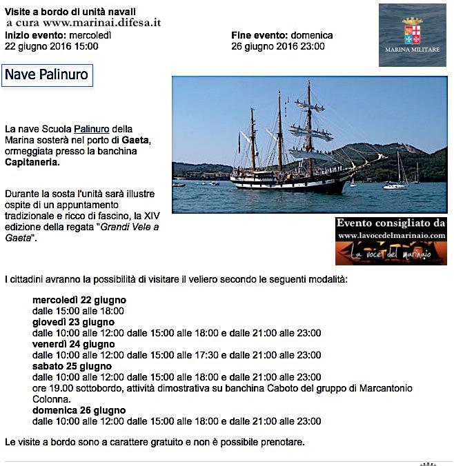 22-26.6.2016 a Gaeta visite al pubblico a bordo di nave Palinuro - www.lavocedelmarinaio.com