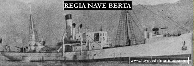 Regia nave Berta - www.lavocedelmarinaio.com