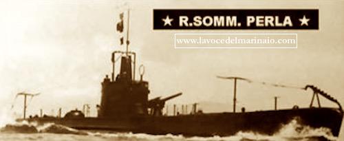 Regio sommergibile Perla - www.lavocedelmarinaio.com