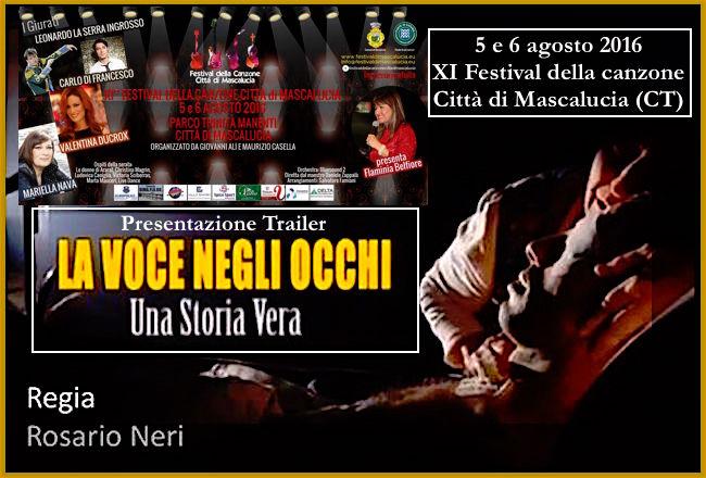 5-6.8.2016 a Mascalucia presentazione Trailer la voce negli occhi una storia vera - www.lavocedelmarinaio.com